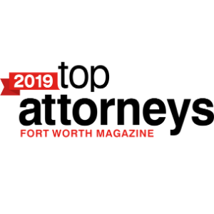 2019 Top Attorneys by Fort Worth Magazine
